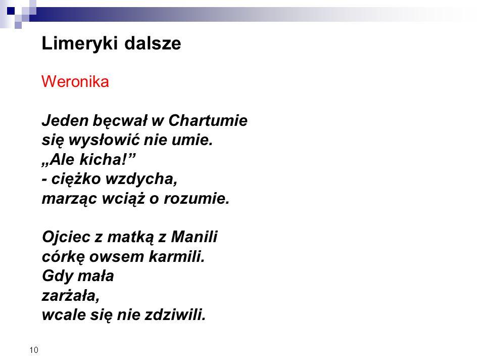 Limeryki dalsze Weronika Jeden bęcwał w Chartumie