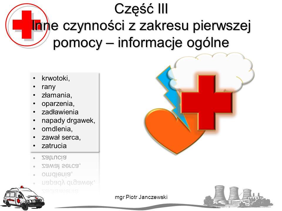 Część III Inne czynności z zakresu pierwszej pomocy – informacje ogólne