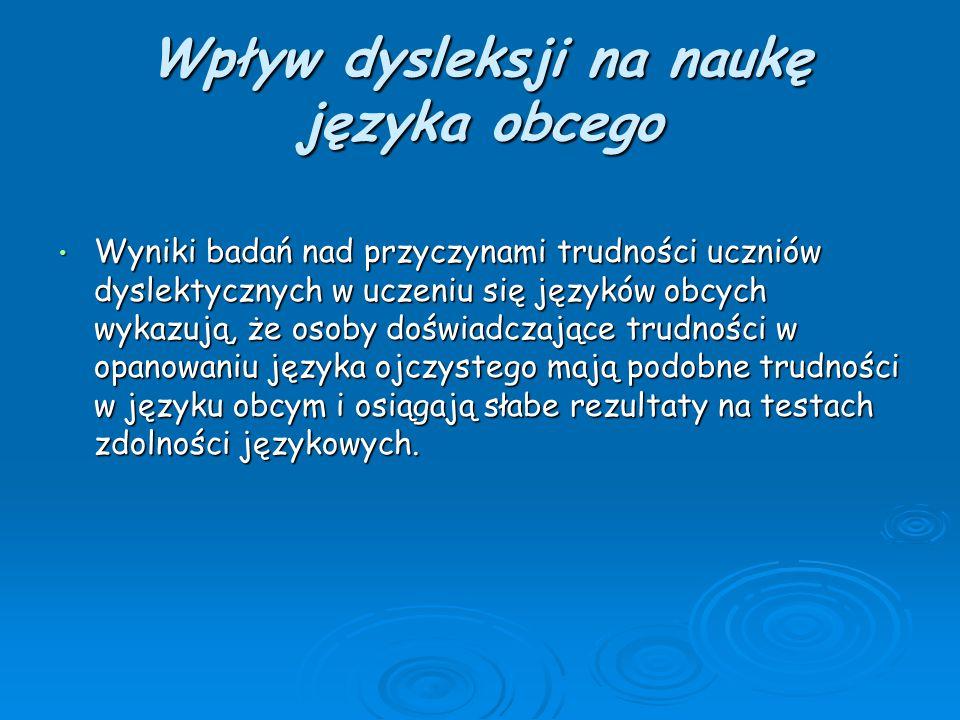 Wpływ dysleksji na naukę języka obcego