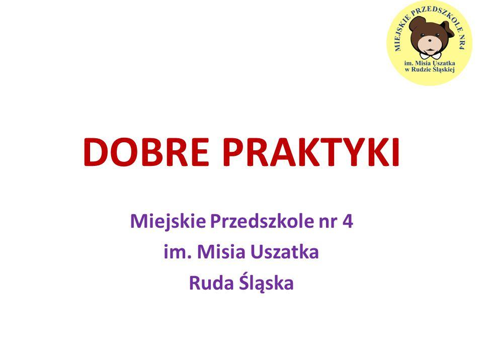Miejskie Przedszkole nr 4 im. Misia Uszatka Ruda Śląska