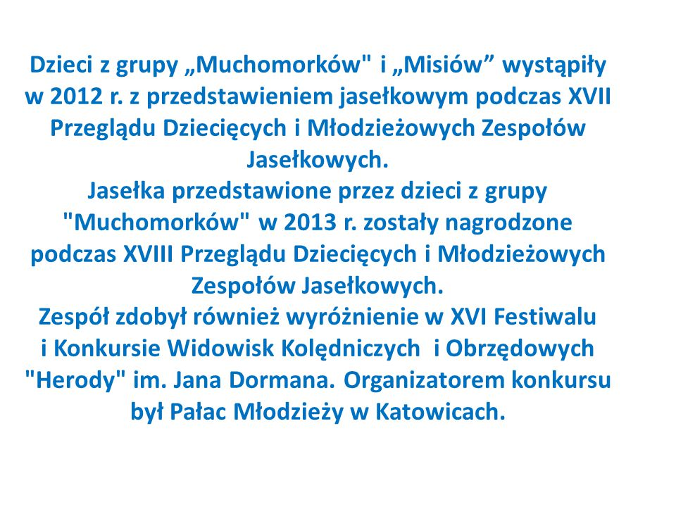 """Dzieci z grupy """"Muchomorków i """"Misiów wystąpiły w 2012 r"""