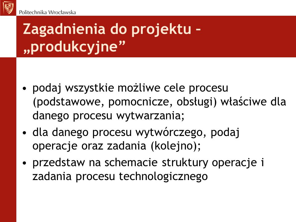 """Zagadnienia do projektu – """"produkcyjne"""