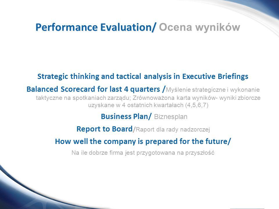 Performance Evaluation/ Ocena wyników