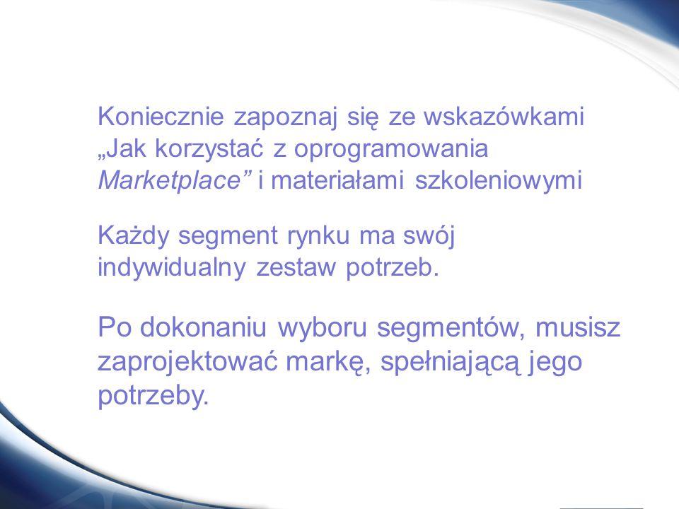 """Koniecznie zapoznaj się ze wskazówkami """"Jak korzystać z oprogramowania Marketplace i materiałami szkoleniowymi"""