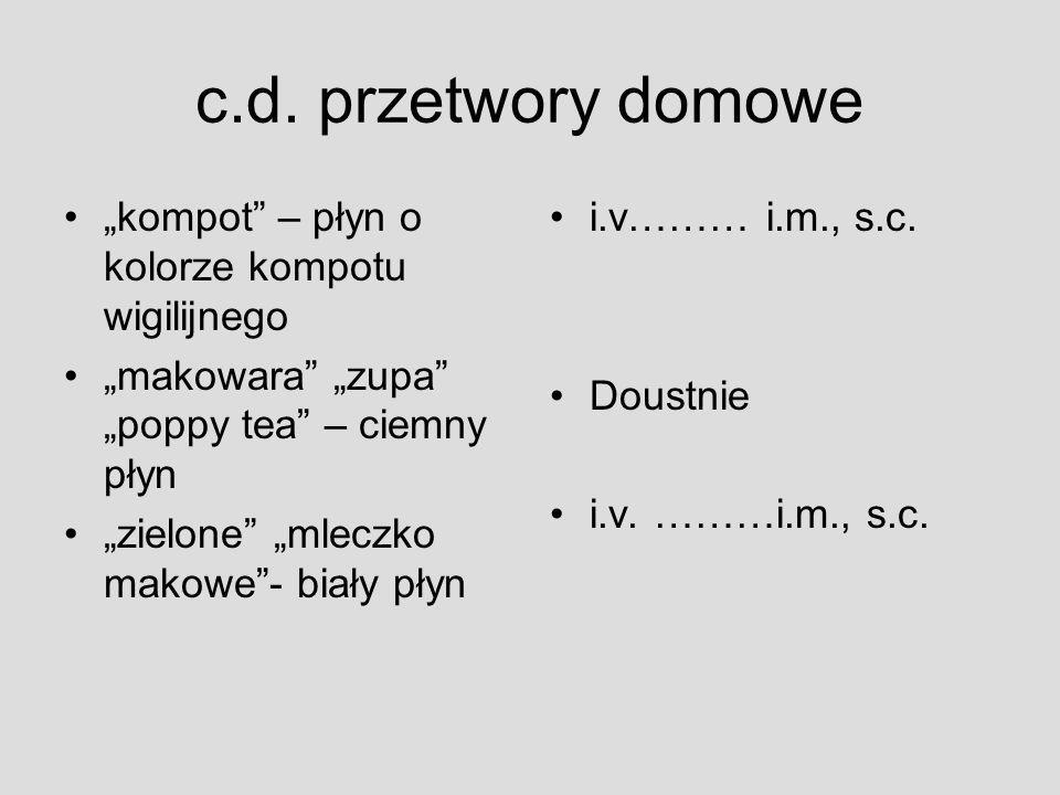 """c.d. przetwory domowe """"kompot – płyn o kolorze kompotu wigilijnego"""