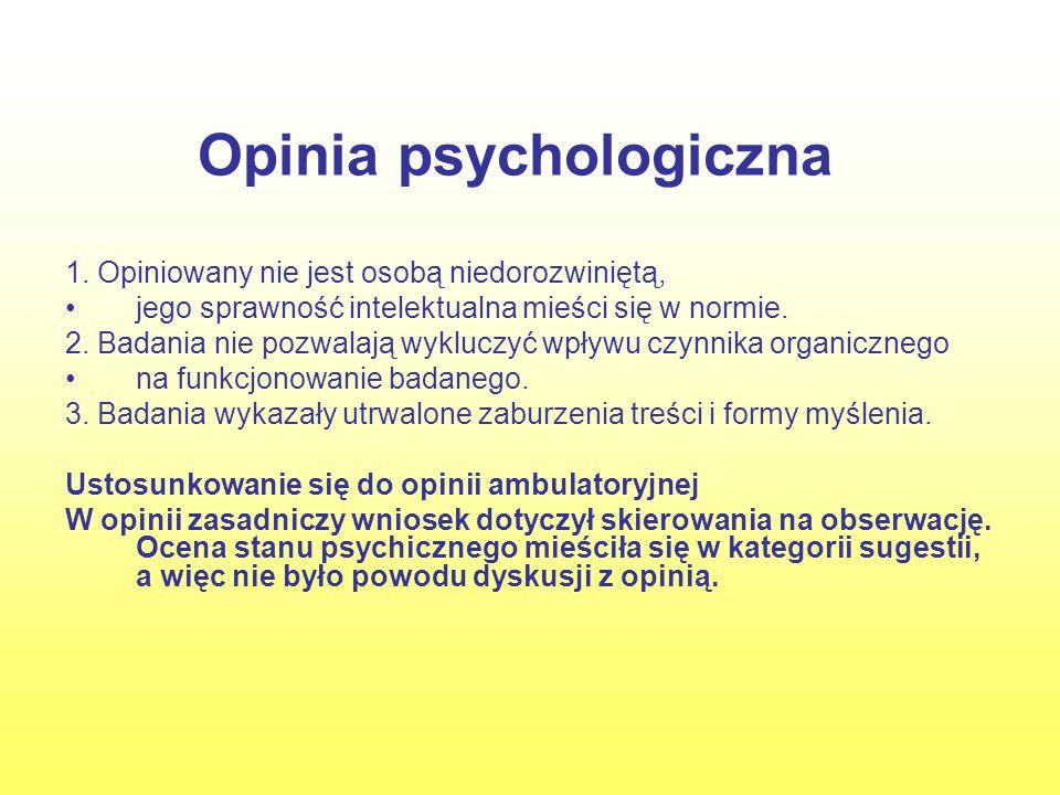 Opinia psychologiczna