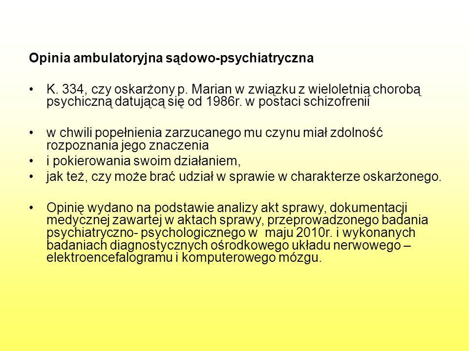Opinia ambulatoryjna sądowo-psychiatryczna