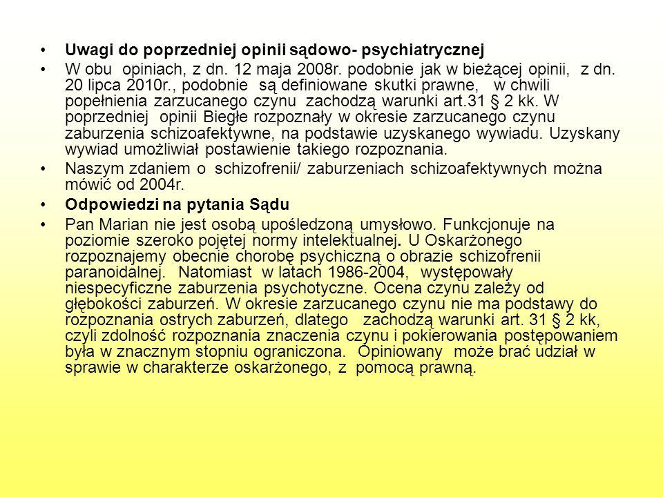 Uwagi do poprzedniej opinii sądowo- psychiatrycznej