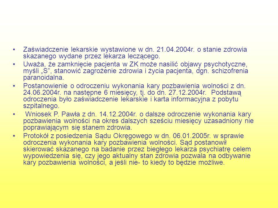Zaświadczenie lekarskie wystawione w dn. 21. 04. 2004r