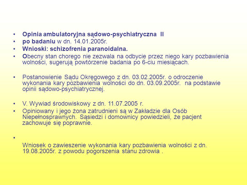 Opinia ambulatoryjna sądowo-psychiatryczna II