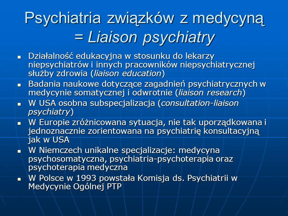 Psychiatria związków z medycyną = Liaison psychiatry