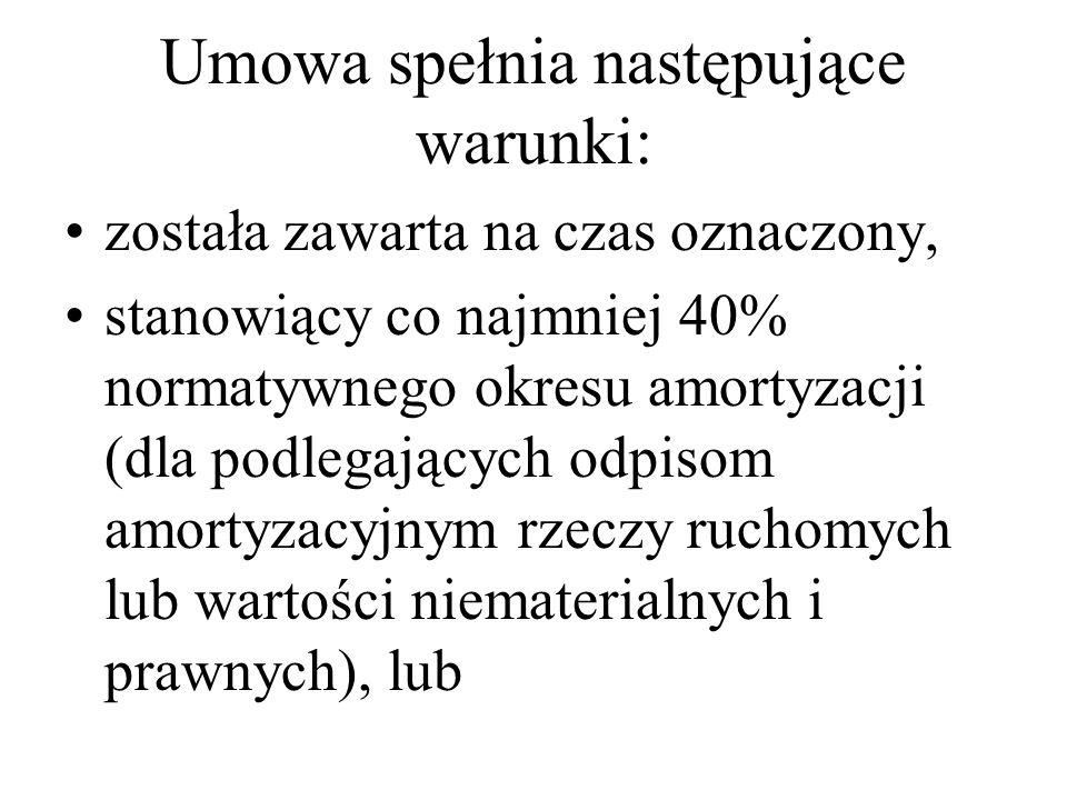 Umowa spełnia następujące warunki: