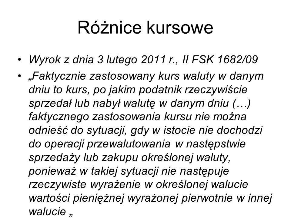 Różnice kursowe Wyrok z dnia 3 lutego 2011 r., II FSK 1682/09