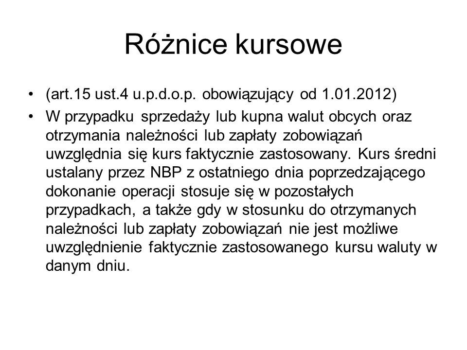 Różnice kursowe (art.15 ust.4 u.p.d.o.p. obowiązujący od 1.01.2012)