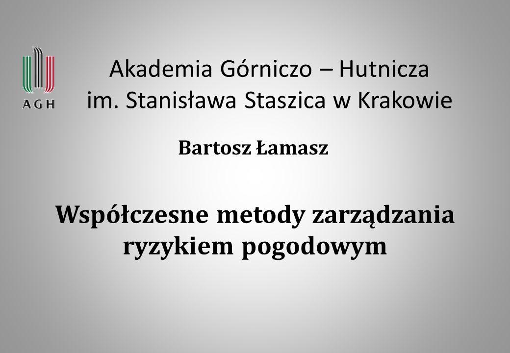 Akademia Górniczo – Hutnicza im. Stanisława Staszica w Krakowie