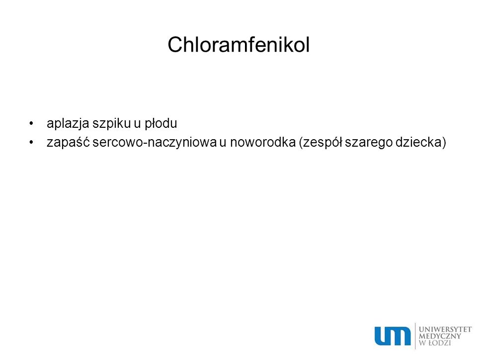 Chloramfenikol aplazja szpiku u płodu