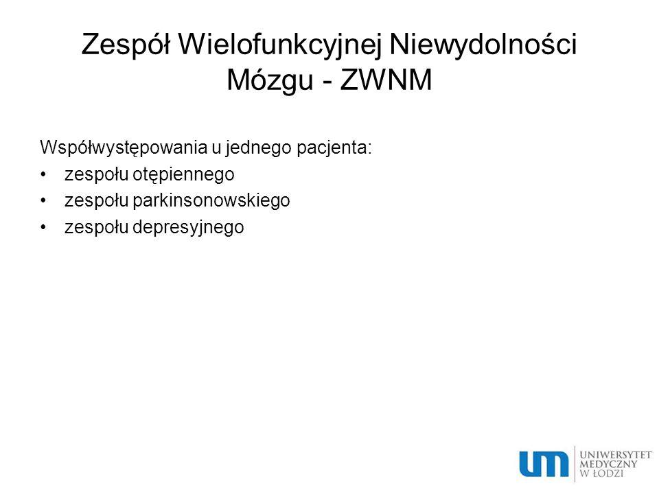 Zespół Wielofunkcyjnej Niewydolności Mózgu - ZWNM