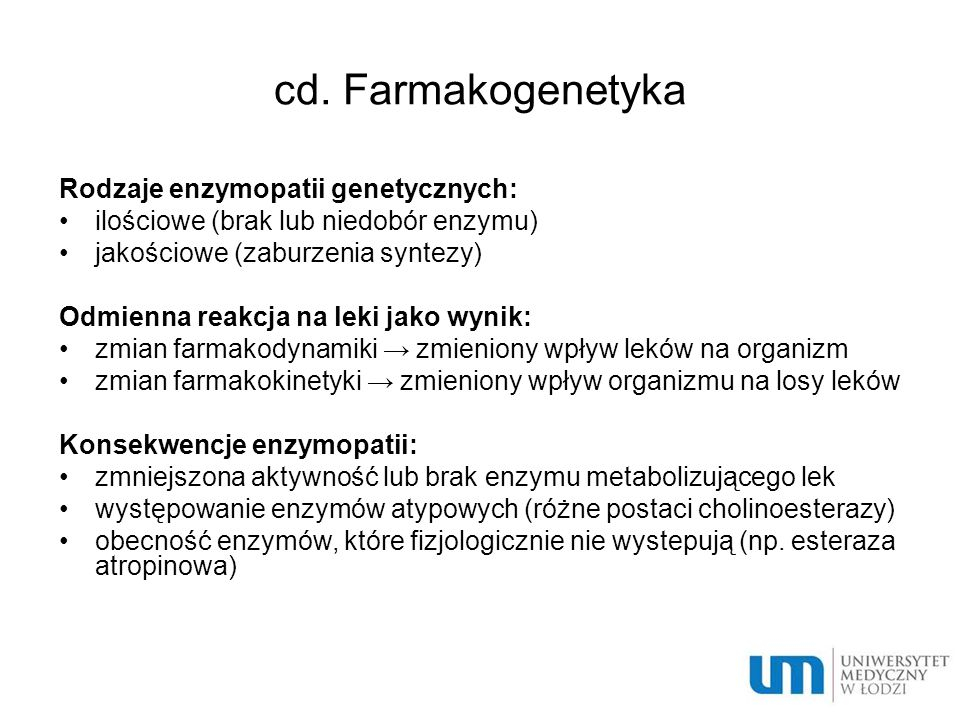 cd. Farmakogenetyka Rodzaje enzymopatii genetycznych: