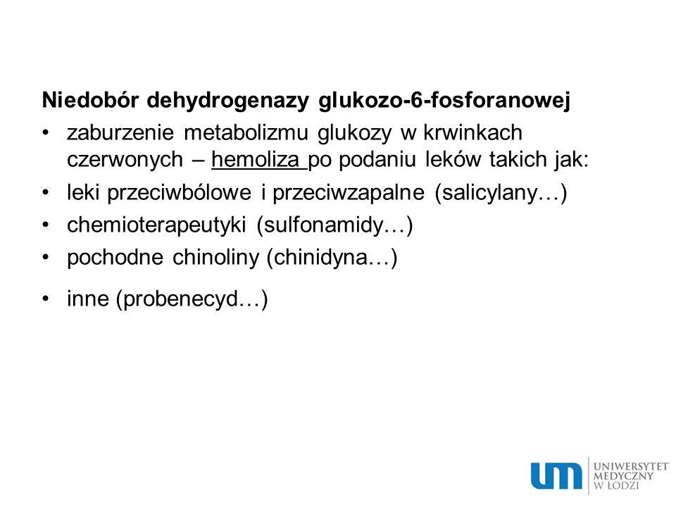 Niedobór dehydrogenazy glukozo-6-fosforanowej