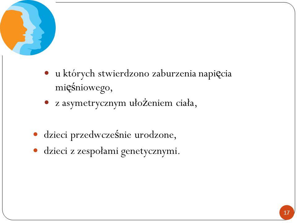 u których stwierdzono zaburzenia napięcia mięśniowego,