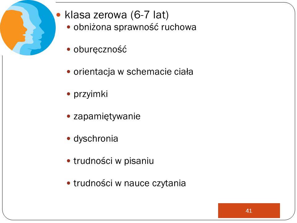 klasa zerowa (6-7 lat) obniżona sprawność ruchowa oburęczność