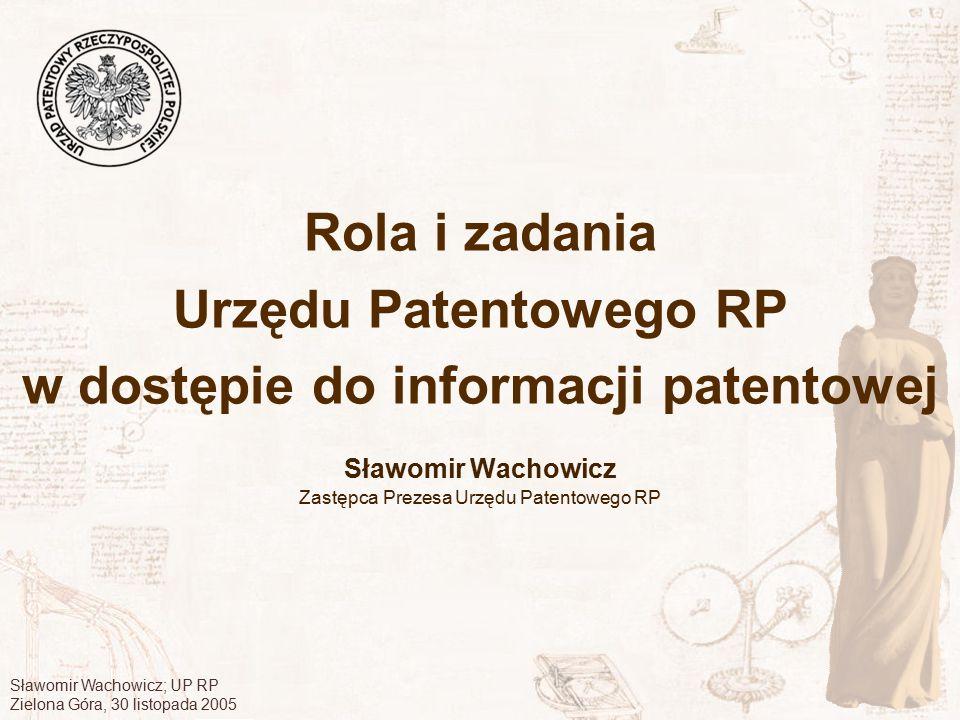 Sławomir Wachowicz Zastępca Prezesa Urzędu Patentowego RP