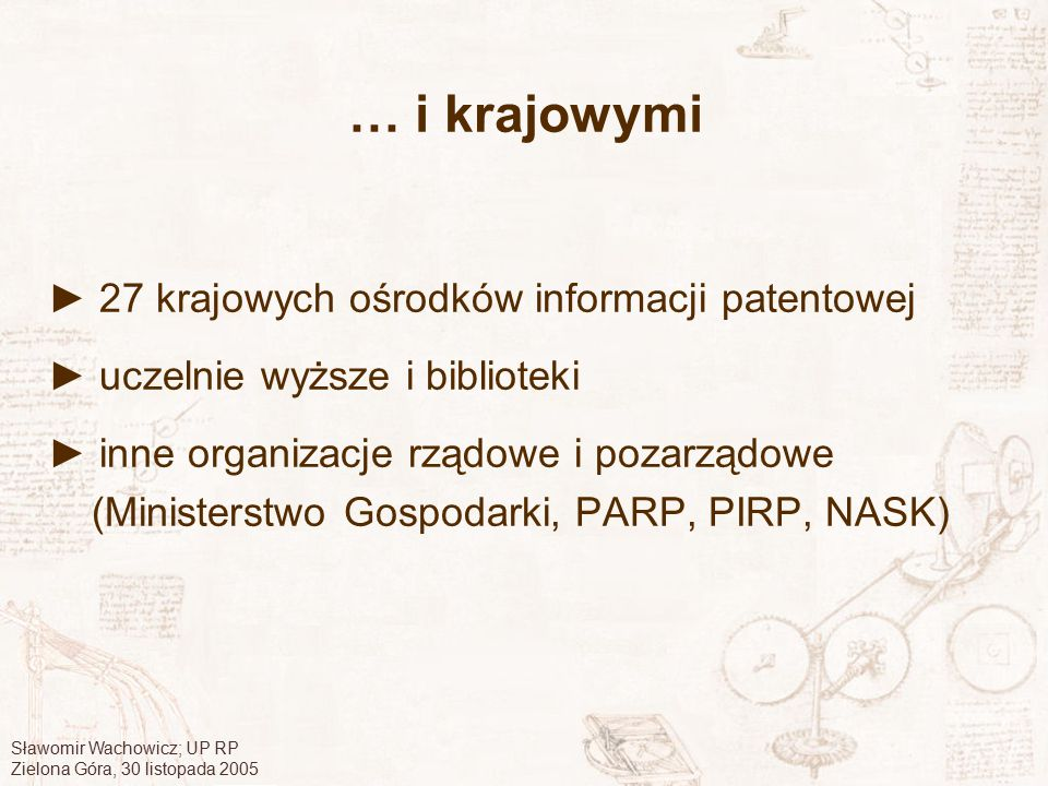 … i krajowymi ► 27 krajowych ośrodków informacji patentowej