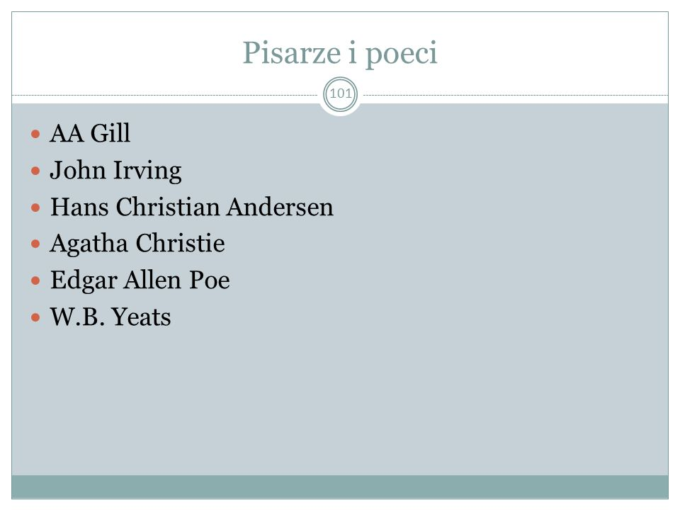 Pisarze i poeci AA Gill John Irving Hans Christian Andersen