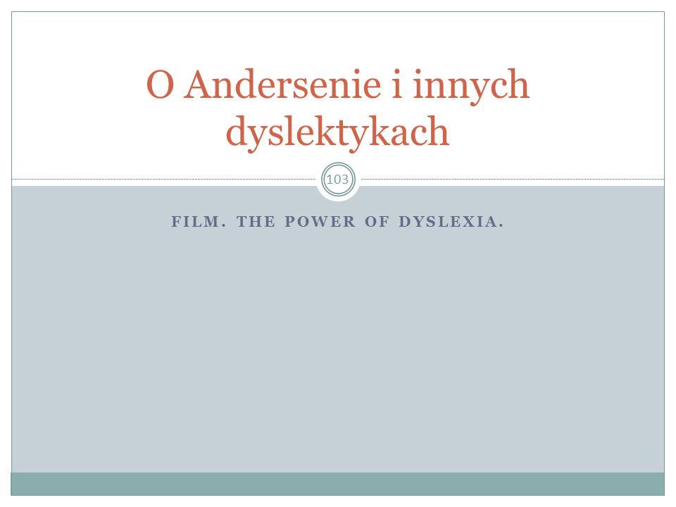 O Andersenie i innych dyslektykach