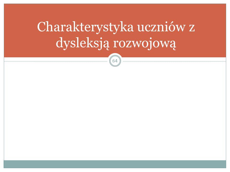 Charakterystyka uczniów z dysleksją rozwojową