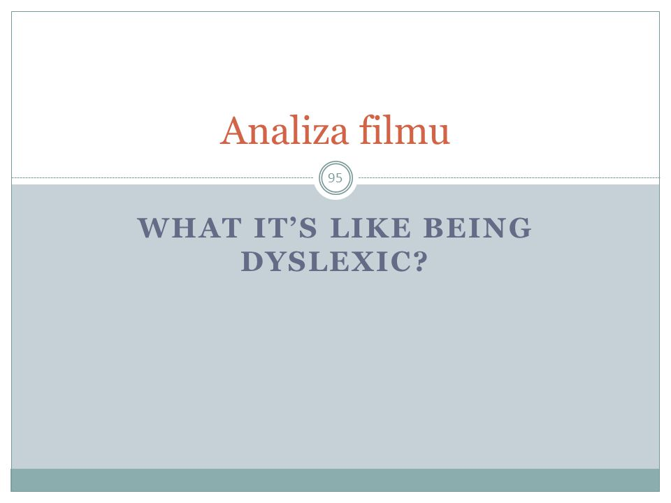What it's like being dyslexic