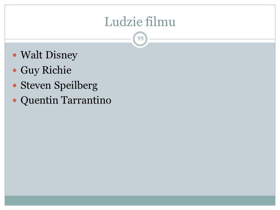 Ludzie filmu Walt Disney Guy Richie Steven Speilberg