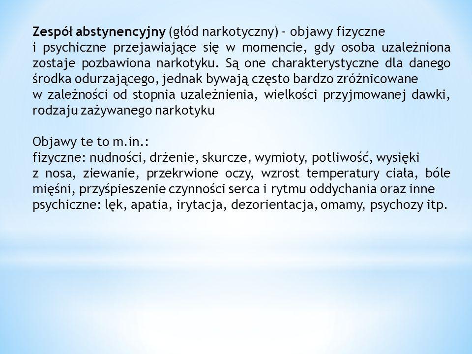 Zespół abstynencyjny (głód narkotyczny) - objawy fizyczne