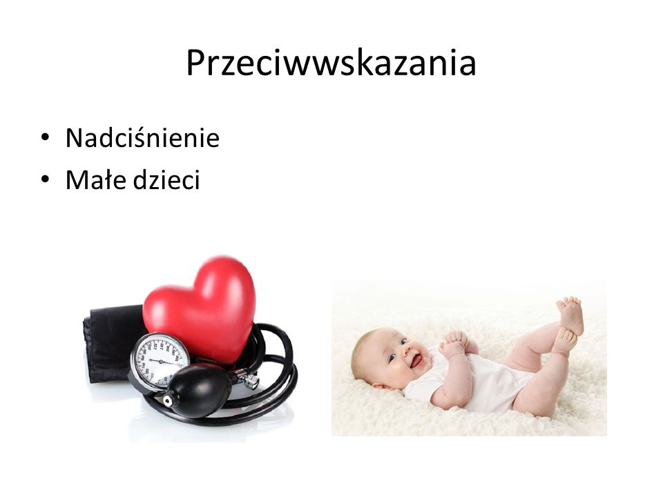 Przeciwwskazania Nadciśnienie Małe dzieci