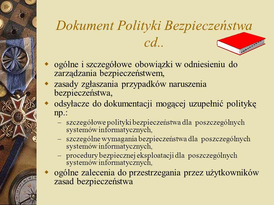 Dokument Polityki Bezpieczeństwa cd..
