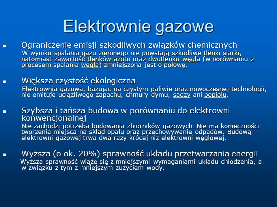 Elektrownie gazowe Ograniczenie emisji szkodliwych związków chemicznych.