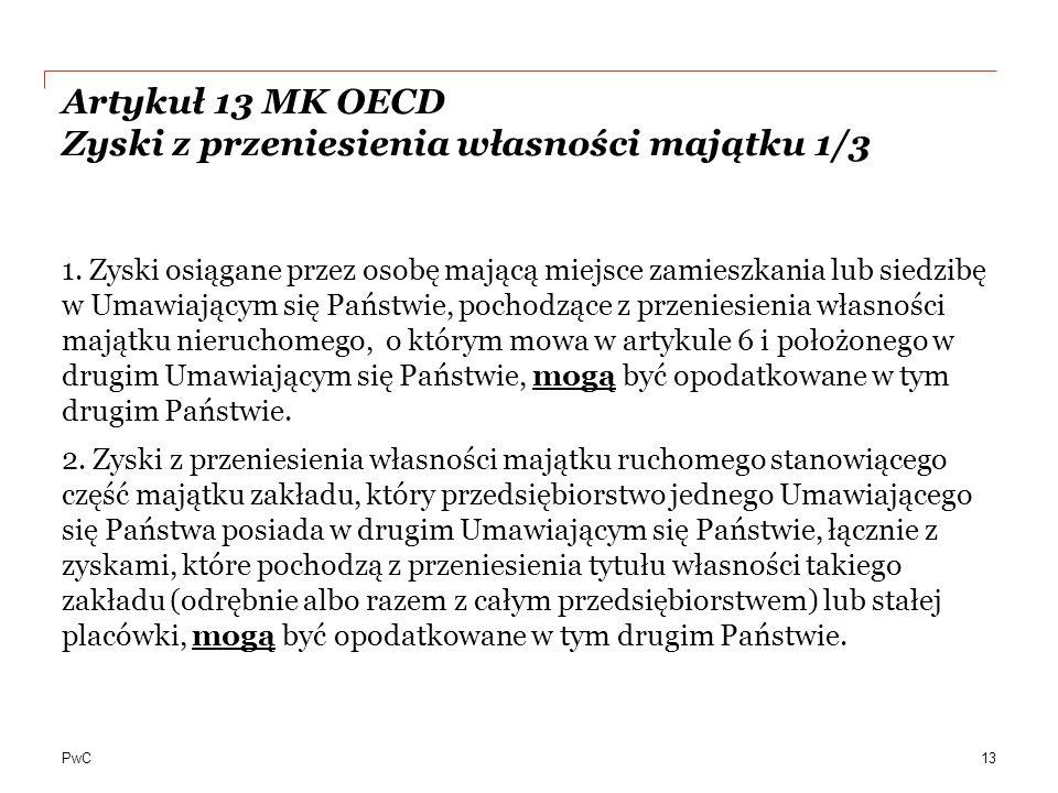Artykuł 13 MK OECD Zyski z przeniesienia własności majątku 1/3
