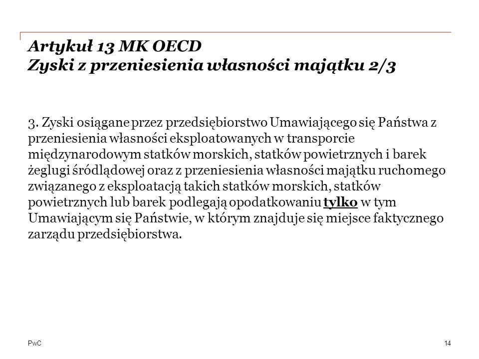 Artykuł 13 MK OECD Zyski z przeniesienia własności majątku 2/3