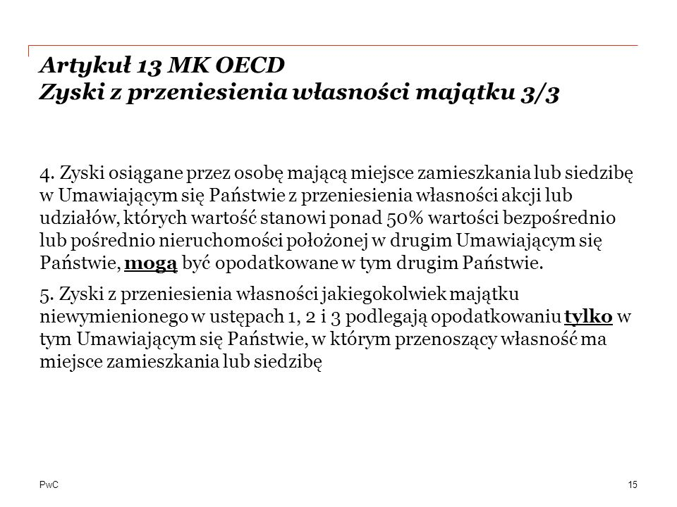 Artykuł 13 MK OECD Zyski z przeniesienia własności majątku 3/3