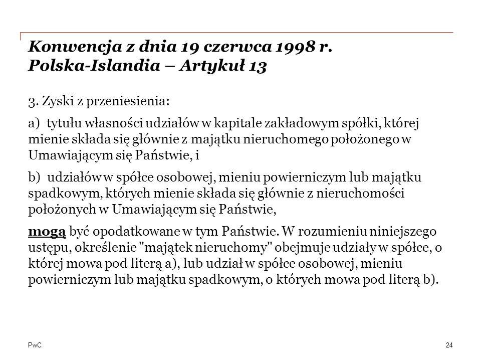 Konwencja z dnia 19 czerwca 1998 r. Polska-Islandia – Artykuł 13