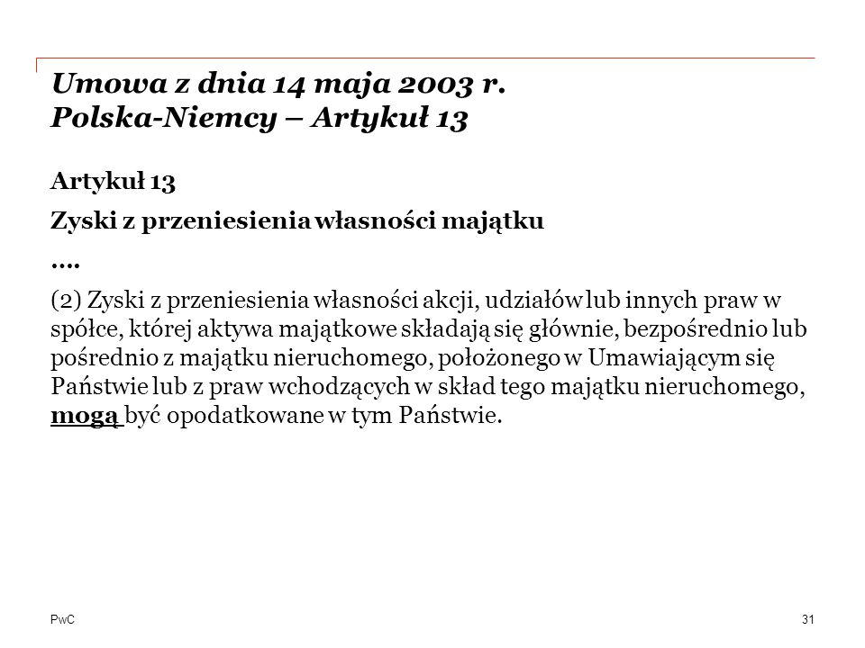Umowa z dnia 14 maja 2003 r. Polska-Niemcy – Artykuł 13