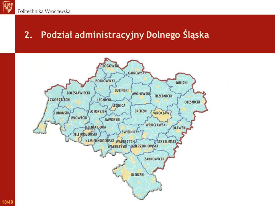 2. Podział administracyjny Dolnego Śląska