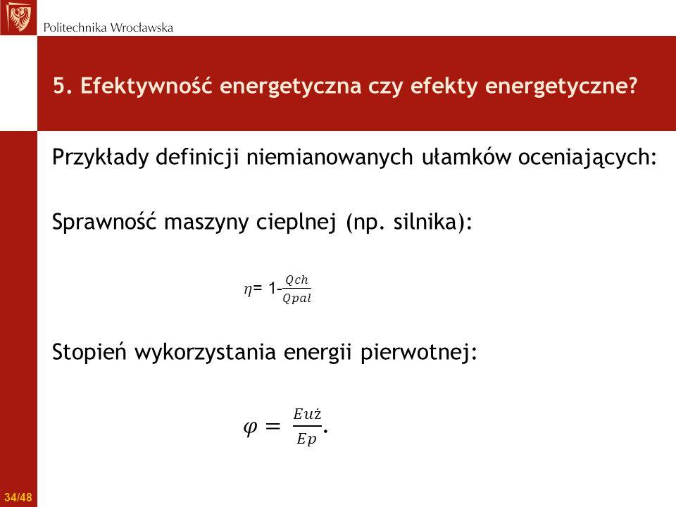 5. Efektywność energetyczna czy efekty energetyczne