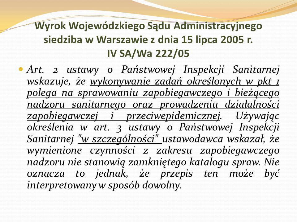 Wyrok Wojewódzkiego Sądu Administracyjnego siedziba w Warszawie z dnia 15 lipca 2005 r. IV SA/Wa 222/05