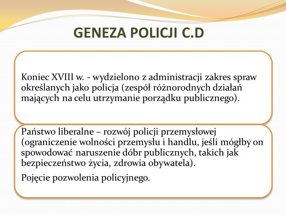 GENEZA POLICJI C.D