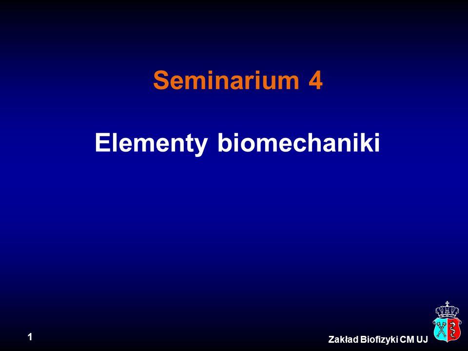 Seminarium 4 Elementy biomechaniki