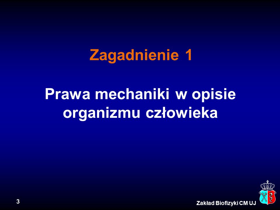 Prawa mechaniki w opisie organizmu człowieka