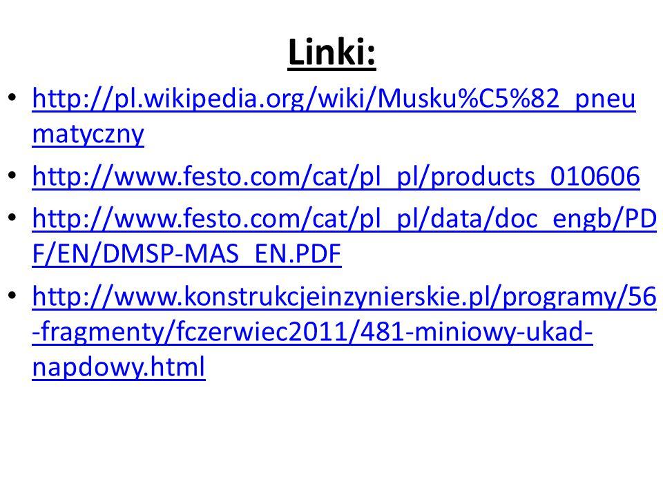 Linki: http://pl.wikipedia.org/wiki/Musku%C5%82_pneumatyczny