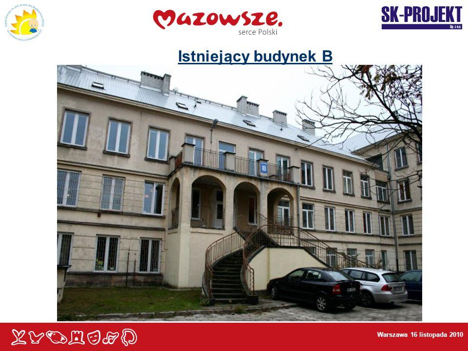Istniejący budynek B Warszawa 16 listopada 2010