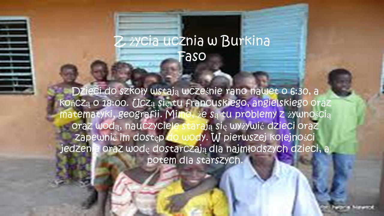 Z życia ucznia w Burkina Faso